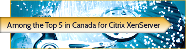 Amont the Top 5 in Canada for Citrix XenServer